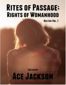 Rites of Passage; Rights of Womanhood anthology